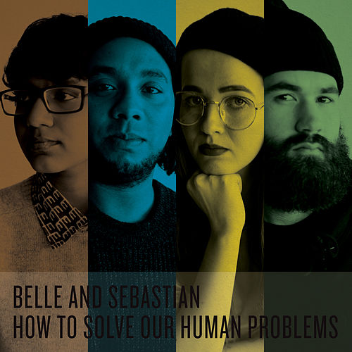 How To Solve Our Human Problems (Parts 1-3) von Belle and Sebastian