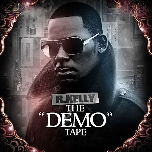 The Demo Tape by R. Kelly