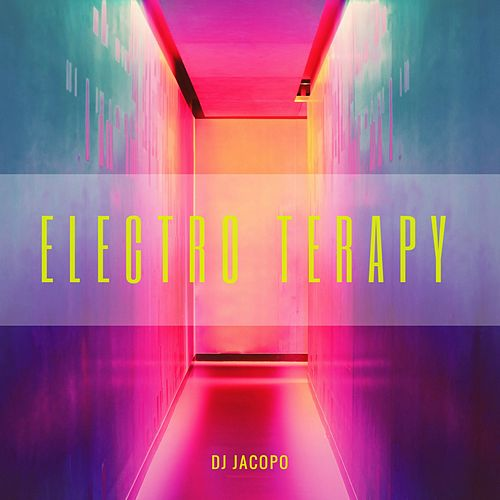 Electro Terapy di DJ Jacopo