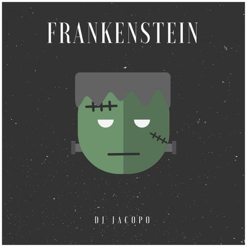 Frankenstein di DJ Jacopo