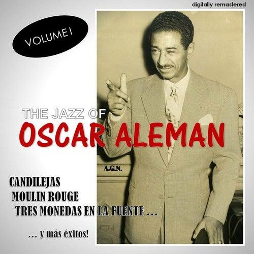 The Jazz Of, Vol. 1 (Digitally Remastered) by Oscar Aleman