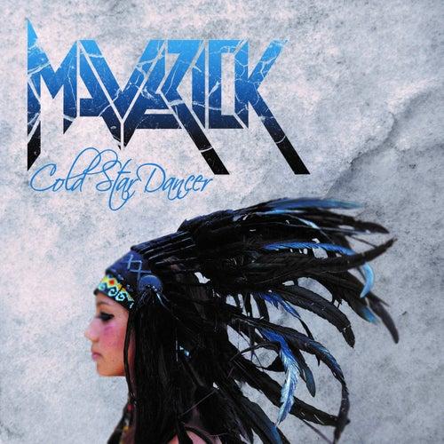 Cold Star Dancer von Maverick