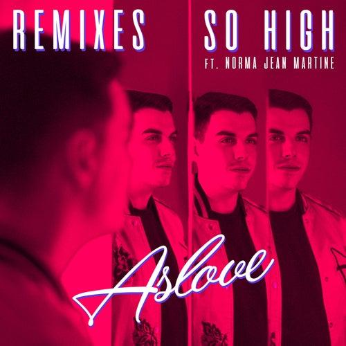 So High (Remixes) de Aslove
