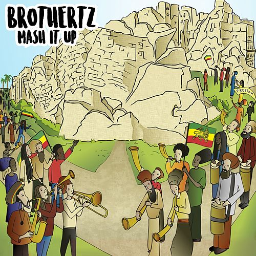 Mash It Up by Brothertz