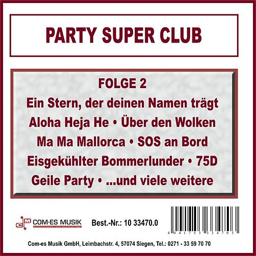 Party Super Club, Folge 2 von Various Artists