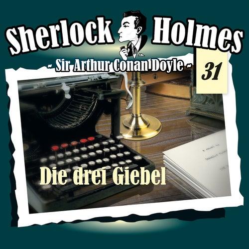 Die Originale - Fall 31: Die drei Giebel by Sherlock Holmes