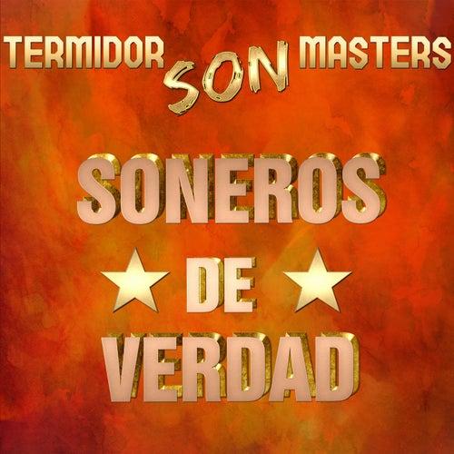 Termidor Son Masters de Soneros De Verdad