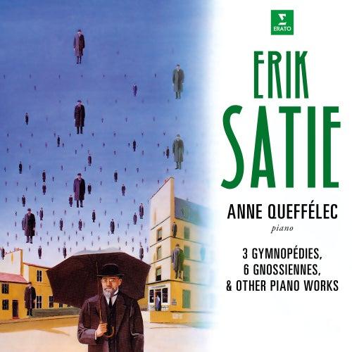 Satie: Gymnopédies, Gnossiennes & Other Piano Works by Anne Queffelec