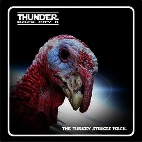 Rock City 8 - The Turkey Strikes by Thunder