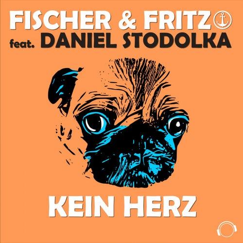 Kein Herz de Fischer & Fritz