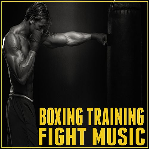 Boxing Training Fight Music by Various Artists