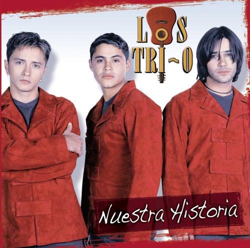 Nuestra Historia de Los Tri-O
