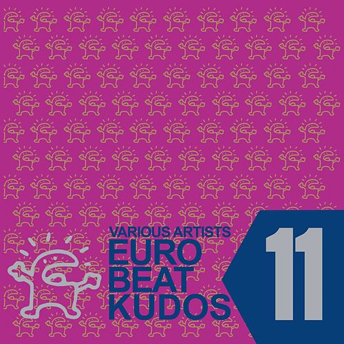 Eurobeat Kudos 11 von Various Artists