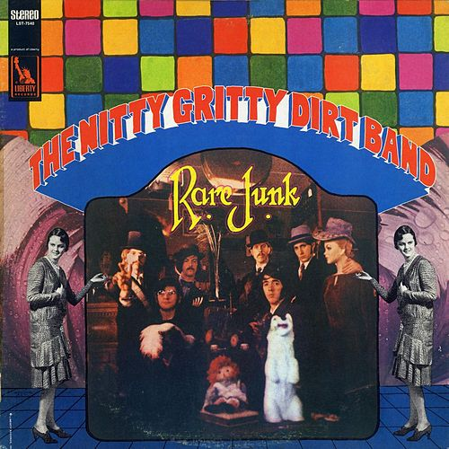 Rare Junk de Nitty Gritty Dirt Band