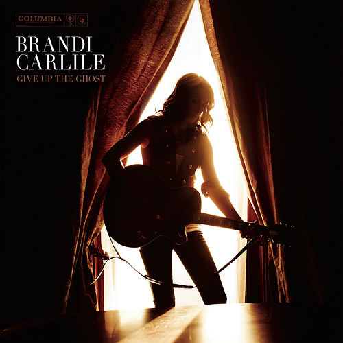 Give Up The Ghost fra Brandi Carlile
