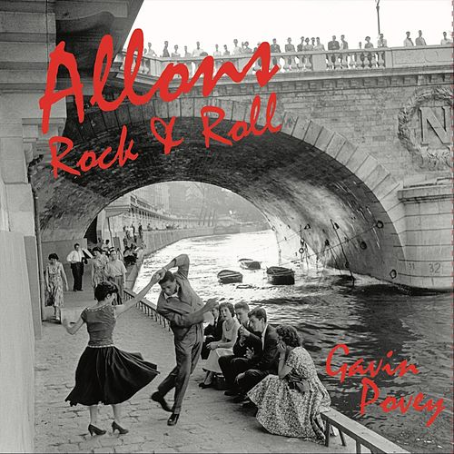 Allons Rock & Roll by Gavin Povey