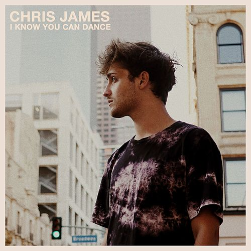 I Know You Can Dance de Chris James