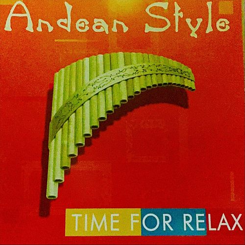 Time for Relax by Andean Style
