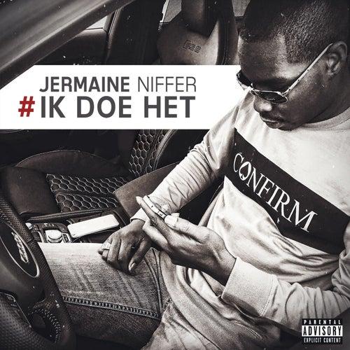 #IkDoeHet by Jermaine Niffer