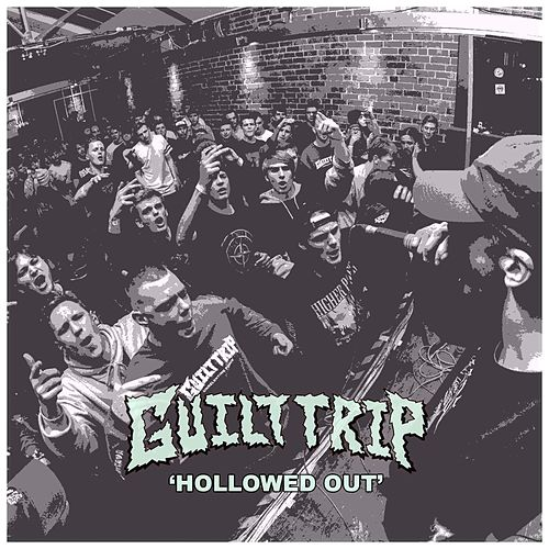 Hollowed Out by Guilt Trip