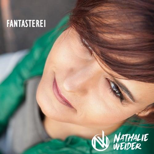 Fantasterei von Nathalie Weider