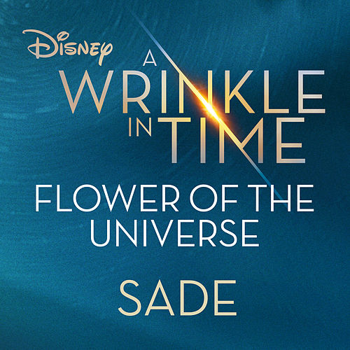 Flower of the Universe (From Disney's 'A Wrinkle in Time') de Sade