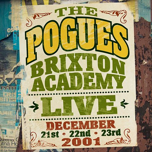 Live at the Brixton Academy 2001 by The Pogues