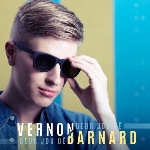 Deur Jou Oë de Vernon Barnard