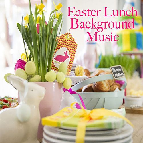 Easter Lunch Background Music von Various Artists