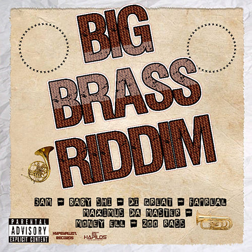 Big Brass Riddim by Various Artists