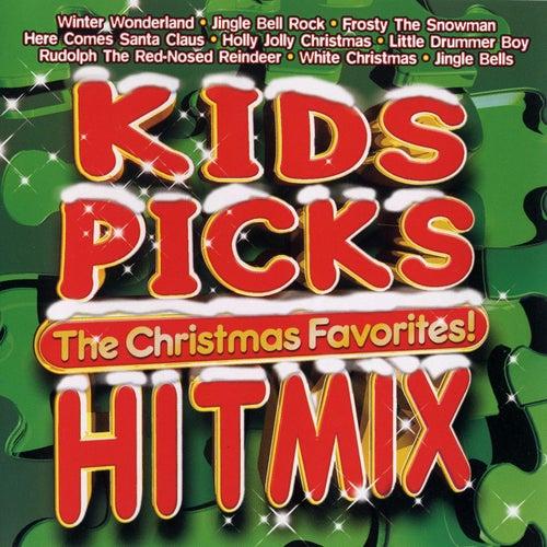 Kids Picks - Hit Mix - Christmas Favorites by The Kids Picks Singers