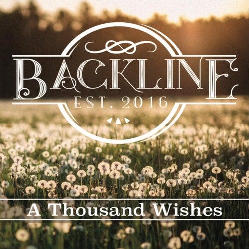 A Thousand Wishes de Backline
