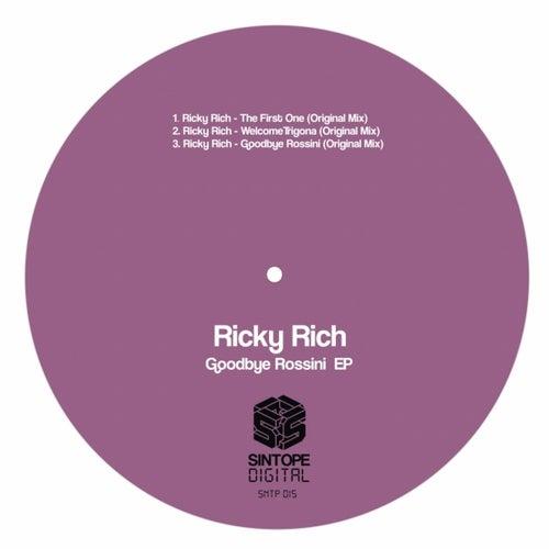 Goodbye Rossini EP by Ricky Rich