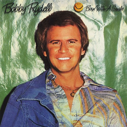 Born with a Smile von Bobby Rydell