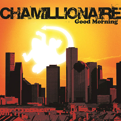 Good Morning by Chamillionaire