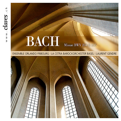 J.S. Bach - Missae BWV 234 & 235 by Various Artists