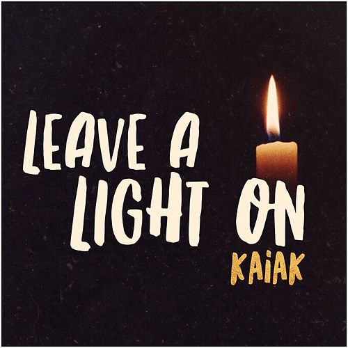 Leave a Light on de Kaiak