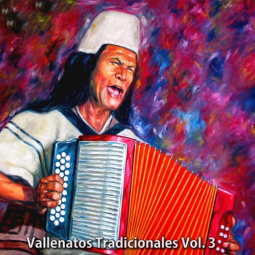 Vallenatos Tradicionales Vol 3 von Various Artists