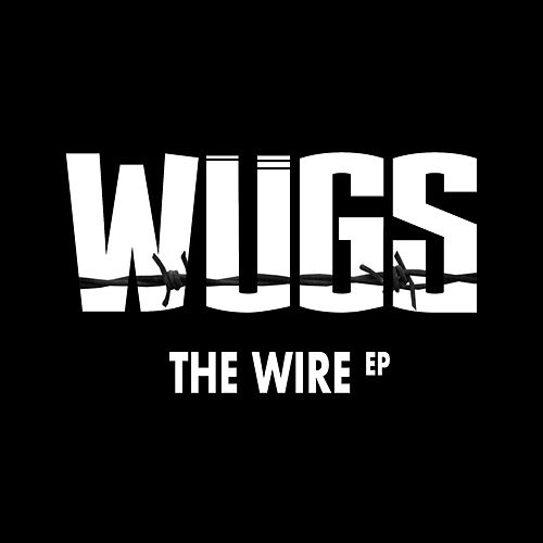 The Wire by Wugs