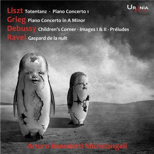 Liszt, Grieg, Debussy, Ravel: Piano Works de Arturo Benedetti Michelangeli
