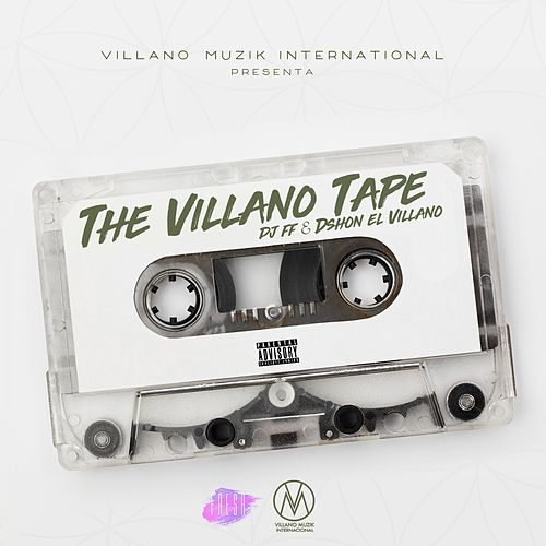 The Villano Tape de D'Shon El Villano