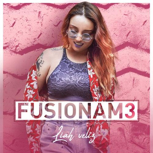 Fusionam3 - EP von Liah Veliz