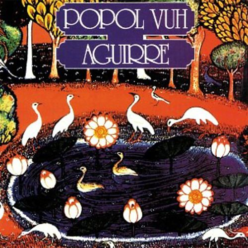Aguirre (Original Motion Picture Soundtrack) by Popol Vuh