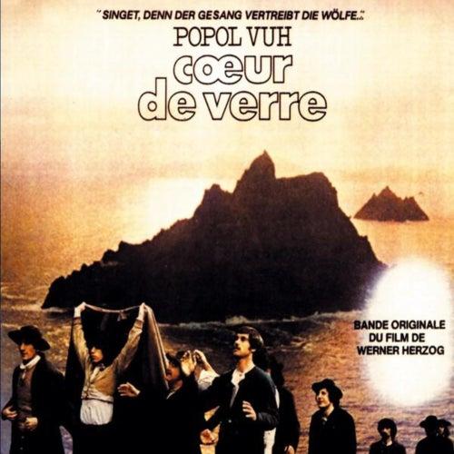 Coeur De Verre (Original Motion Picture Soundtrack) by Popol Vuh