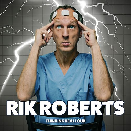 Thinking Real Loud by Rik Roberts
