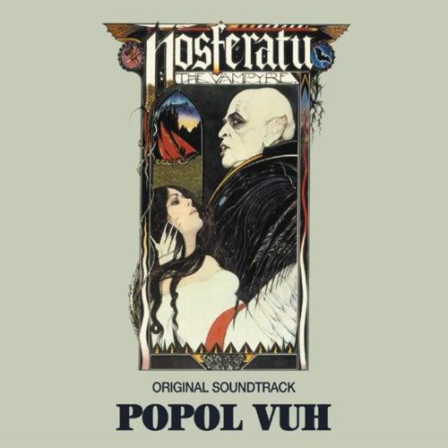 Nosferatu (Original Motion Picture Soundtrack) by Popol Vuh