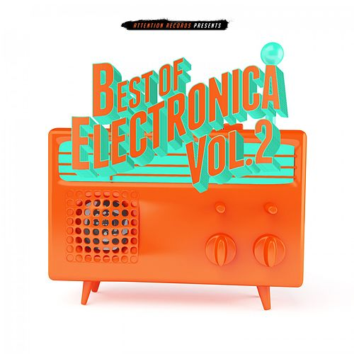 Best of Electronica, Vol. 2 von Various Artists