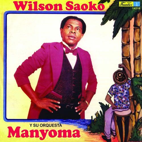 Manyoma by Wilson Saoko Y Su Orquesta