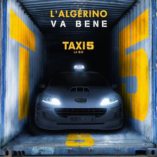 Va Bene (Extrait de la BOF de 'Taxi 5') de L'algerino