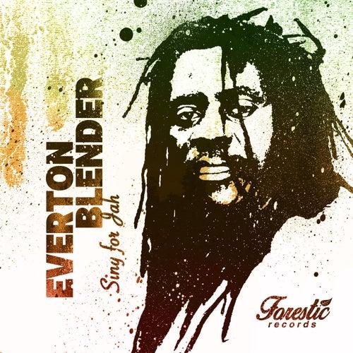 Sing for Jah by Everton Blender